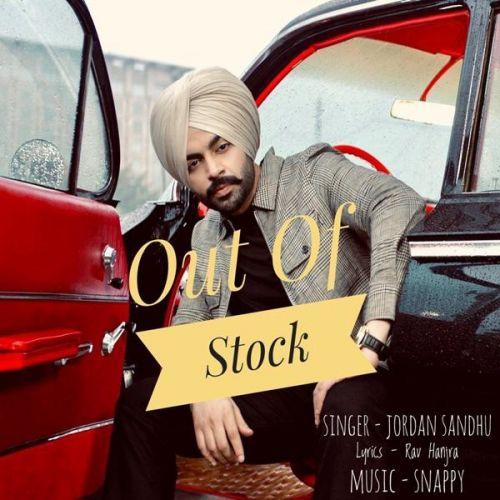 Download Out Of Stock Jordan Sandhu mp3 song, Out Of Stock Jordan Sandhu full album download