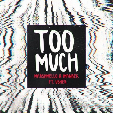 Download Too Much Usher, Marshmello mp3 song, Too Much Usher, Marshmello full album download