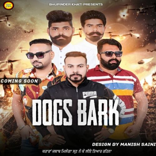 Download Dogs Bark Bhupinder Khatti mp3 song, Dogs Bark Bhupinder Khatti full album download