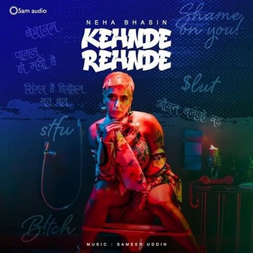 Download Kehnde Rehnde Neha Bhasin mp3 song, Kehnde Rehnde Neha Bhasin full album download