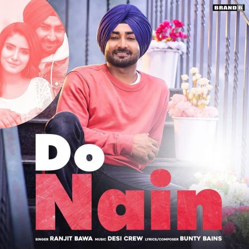 Download Do Nain Ranjit Bawa mp3 song, Do Nain Ranjit Bawa full album download