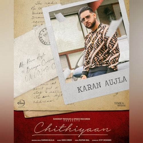 Download Chithiyaan Karan Aujla mp3 song, Chithiyaan Karan Aujla full album download