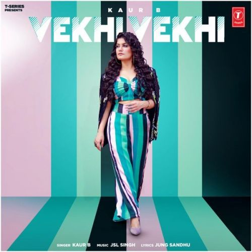 Download Vekhi Vekhi Kaur B mp3 song, Vekhi Vekhi Kaur B full album download