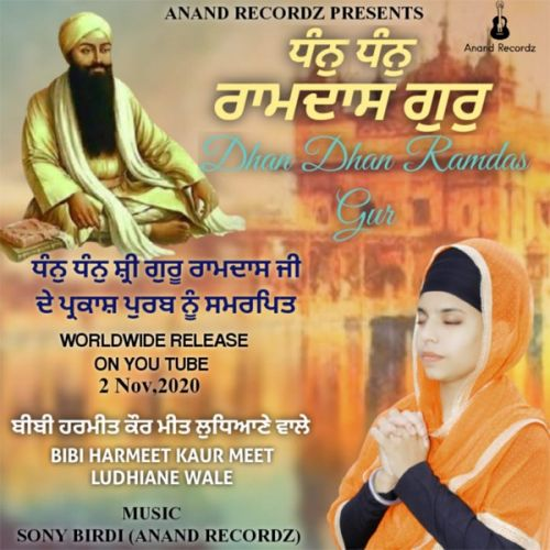 Download Dhan Dhan Ram das Gur Bibi Harmeet Kaur Meet Ludhiane Wale mp3 song