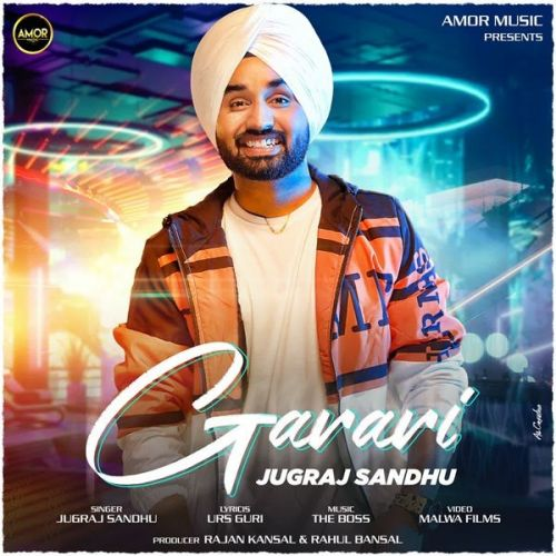 Download Garari Jugraj Sandhu mp3 song, Garari Jugraj Sandhu full album download