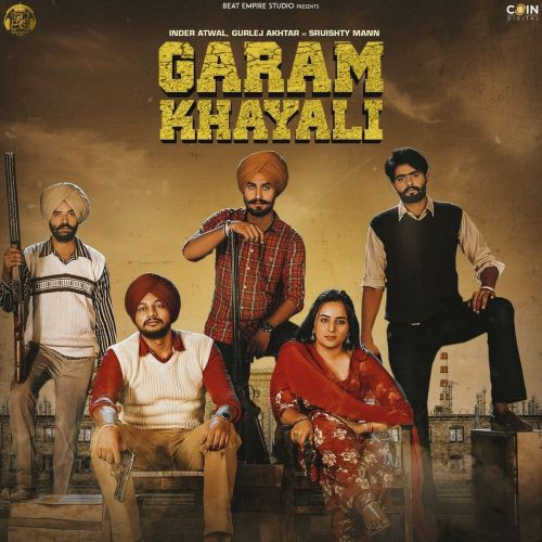 Download Garam Khyali Gurlez Akhtar, Inder Atwal mp3 song, Garam Khyali Gurlez Akhtar, Inder Atwal full album download
