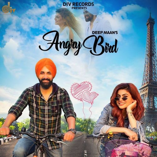 Download Angry Bird Deep Maan mp3 song, Angry Bird Deep Maan full album download