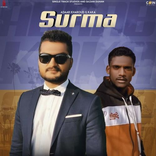 Download Surma Kaka, Adaab Kharoud mp3 song, Surma Kaka, Adaab Kharoud full album download