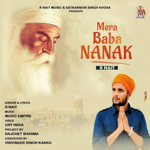 Download Mera Baba Nanak R Nait mp3 song, Mera Baba Nanak R Nait full album download