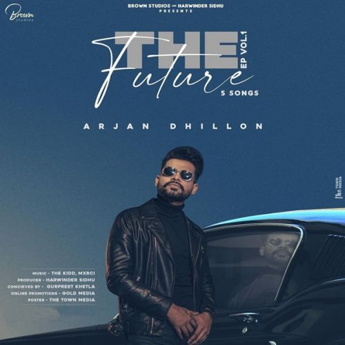 Download Kath Arjan Dhillon mp3 song, The Future Arjan Dhillon full album download