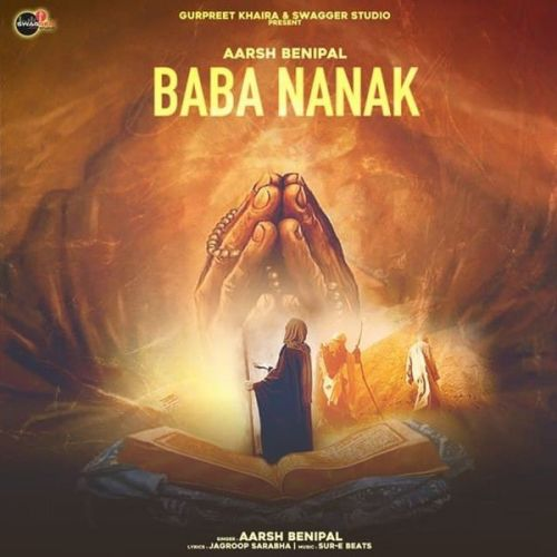 Download Baba Nanak Aarsh Benipal mp3 song, Baba Nanak Aarsh Benipal full album download