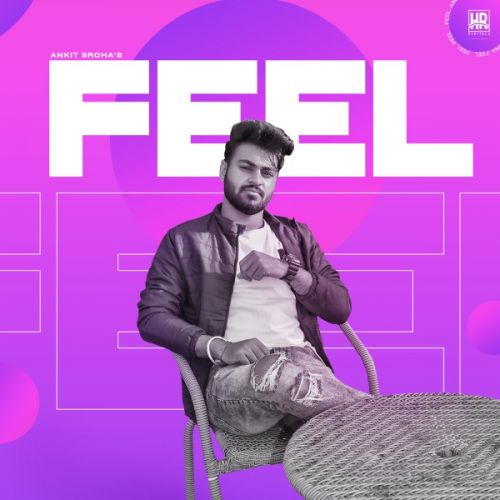 Download Feel Ankit Sroha mp3 song