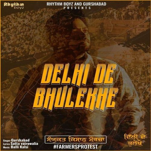 Download Delhi De Bhulekhe Gurshabad mp3 song, Delhi De Bhulekhe Gurshabad full album download