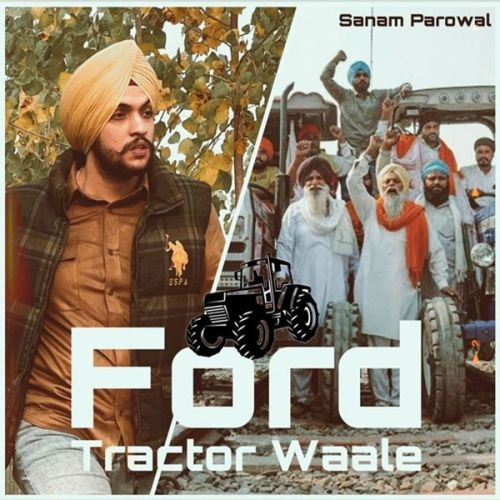 Download Ford Tractor Waale Sanam Parowal mp3 song, Ford Tractor Waale Sanam Parowal full album download