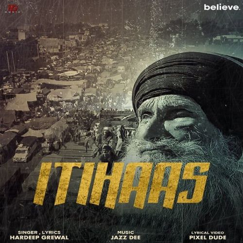 Download Itihaas Hardeep Grewal mp3 song, Itihaas Hardeep Grewal full album download