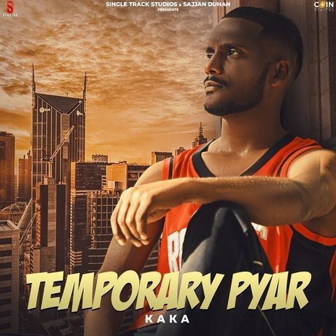 Download Temporary Pyar Full Song Kaka mp3 song, Temporary Pyar Full Song Kaka full album download