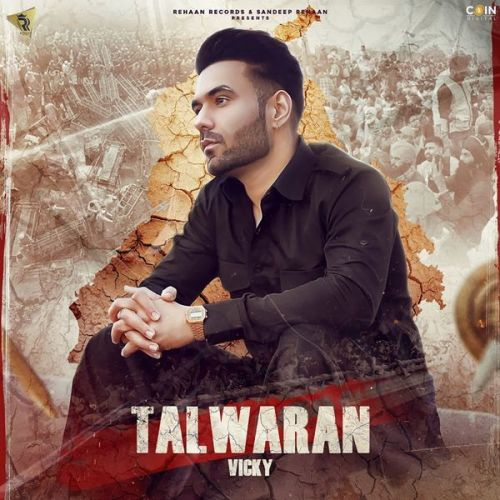 Download Talwaran Vicky mp3 song, Talwaran Vicky full album download