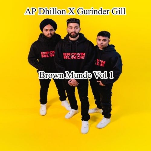 Download Loaded Weapons Ap Dhillon, Gurinder Gill mp3 song, Brown Munde Vol 1 Ap Dhillon, Gurinder Gill full album download