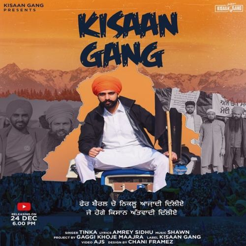 Download Kisaan Gang Tinka mp3 song, Kisaan Gang Tinka full album download