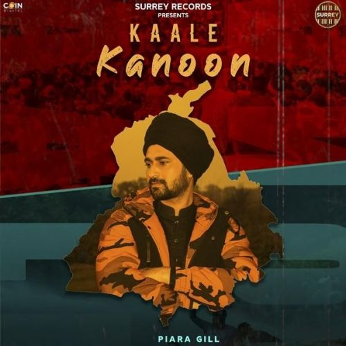 Download Kaale Kanoon Piara Gill mp3 song, Kaale Kanoon Piara Gill full album download