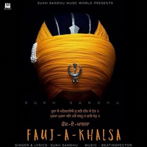 Download Fauj A Khalsa Sukh Sandhu mp3 song, Fauj A Khalsa Sukh Sandhu full album download