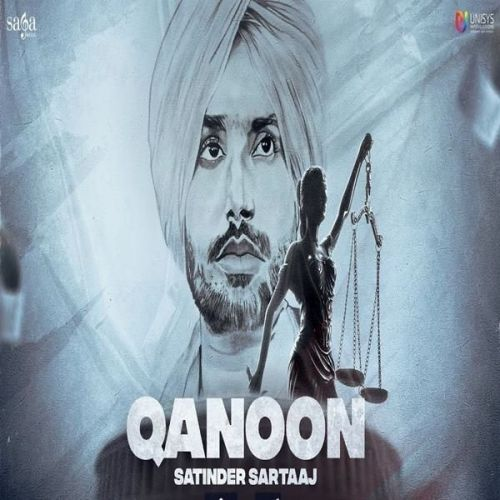 Download Qanoon Satinder Sartaaj mp3 song, Qanoon Satinder Sartaaj full album download