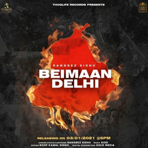 Download Beimaan Delhi Rangrez Sidhu mp3 song, Beimaan Delhi Rangrez Sidhu full album download