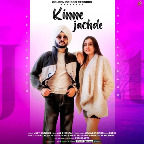Download Kinne Jachde Jeet Sarlech, Loveleen Kaur mp3 song, Kinne Jachde Jeet Sarlech, Loveleen Kaur full album download