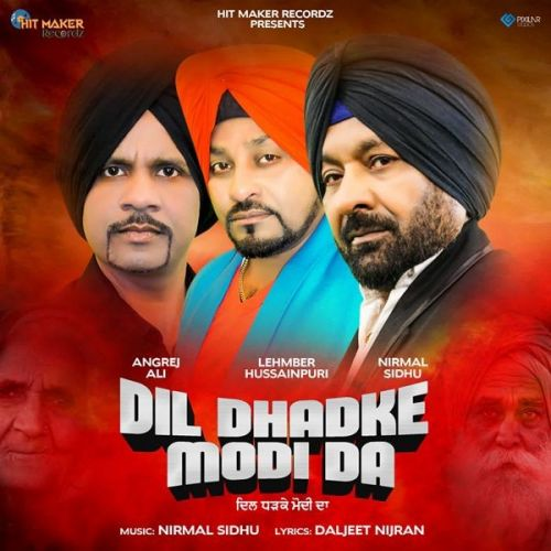 Download Dil Dhadke Modi Da Lehmber Hussainpuri, Nirmal Sidhu mp3 song, Dil Dhadke Modi Da Lehmber Hussainpuri, Nirmal Sidhu full album download