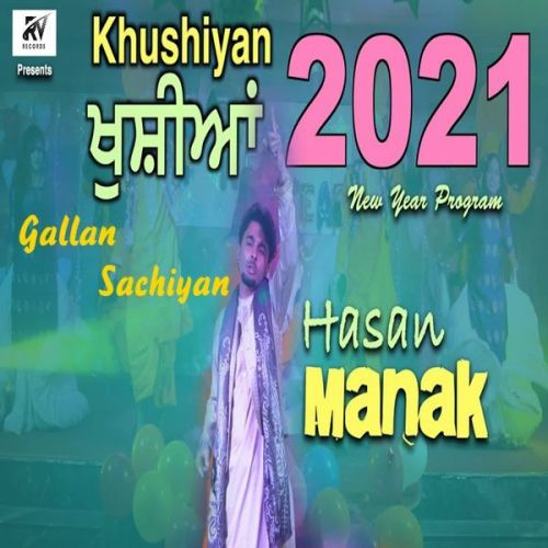Download Gallan Sachiyan Hassan Manak mp3 song, Gallan Sachiyan Hassan Manak full album download