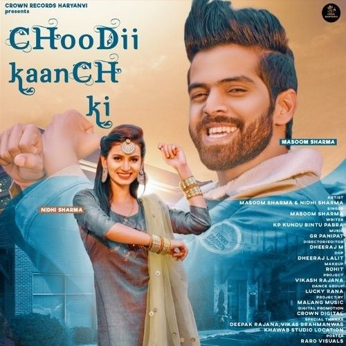 Download Choodii Kaanch Ki Masoom Sharma mp3 song, Choodii Kaanch Masoom Sharma full album download