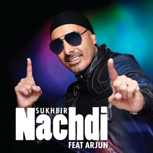 Download Nachdi Sukhbir, Arjun mp3 song, Nachdi Sukhbir, Arjun full album download