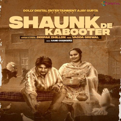 Download Shaunk De Kabooter Deepak Dhillon mp3 song, Shaunk De Kabooter Deepak Dhillon full album download