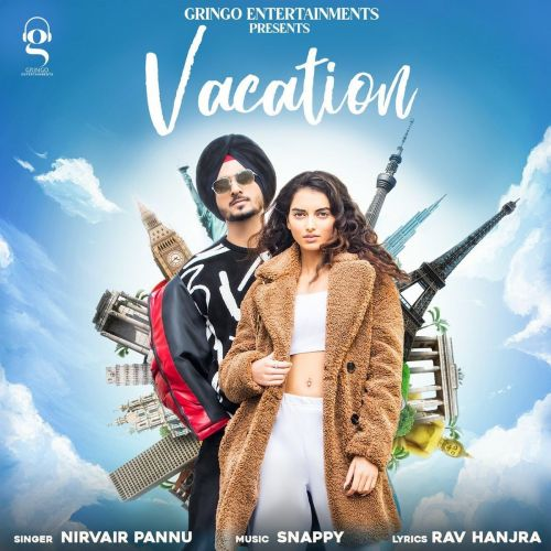 Download Vacation Nirvair Pannu mp3 song, Vacation Nirvair Pannu full album download