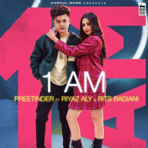 Download 1 AM Preetinder mp3 song, 1 AM Preetinder full album download
