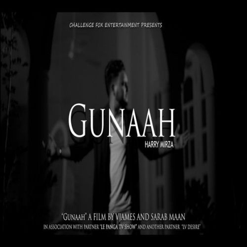 Download Gunaah Harry Mirza mp3 song, Gunaah Harry Mirza full album download