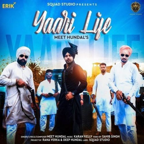Download Yaari Life Meet Hundal mp3 song, Yaari Life Meet Hundal full album download