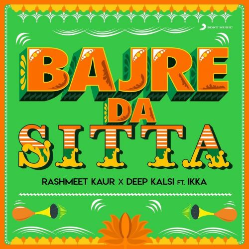 Download Bajre Da Sitta Ikka, Deep Kalsi mp3 song, Bajre Da Sitta Ikka, Deep Kalsi full album download