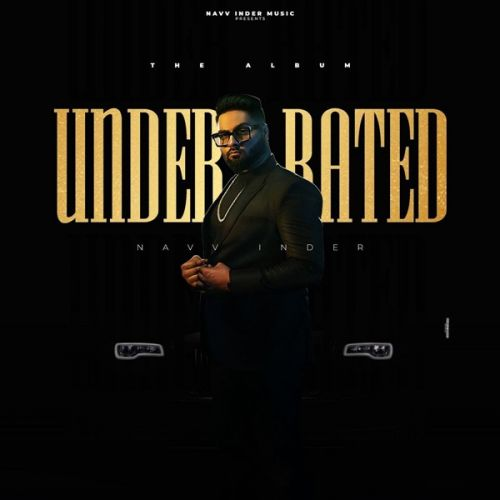 Download Fallen Navv Inder mp3 song, Underrated Navv Inder full album download