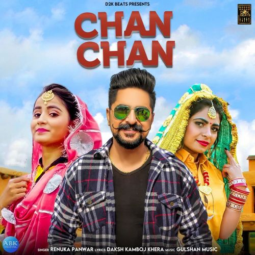 Download Chan Chan Renuka Panwar mp3 song, Chan Chan Renuka Panwar full album download