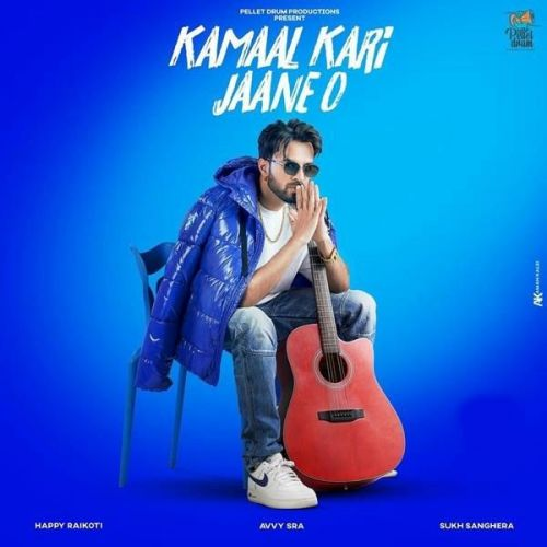 Download Kamaal Kari Jaane O Happy Raikoti mp3 song, Kamaal Kari Jaane O Happy Raikoti full album download