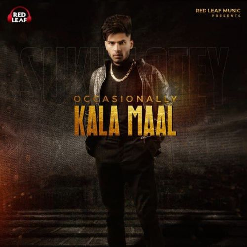 Download Occasionally Kala Maal Sukh Lotey mp3 song, Occasionally Kala Maal Sukh Lotey full album download