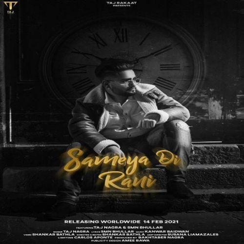 Download Sameya Di Rani Taj Nagra mp3 song, Sameya Di Rani Taj Nagra full album download