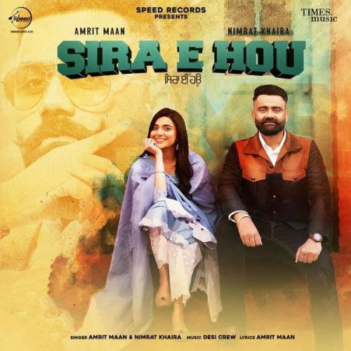 Download Sira E Hou Original Amrit Maan, Nimrat Khaira mp3 song, Sira E Hou Original Amrit Maan, Nimrat Khaira full album download