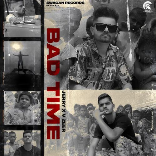 Download Bad Time Jerry, Vzeer mp3 song, Bad Time Jerry, Vzeer full album download