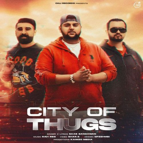 Download City Of Thugs Saab Sandhwan mp3 song, City Of Thugs Saab Sandhwan full album download