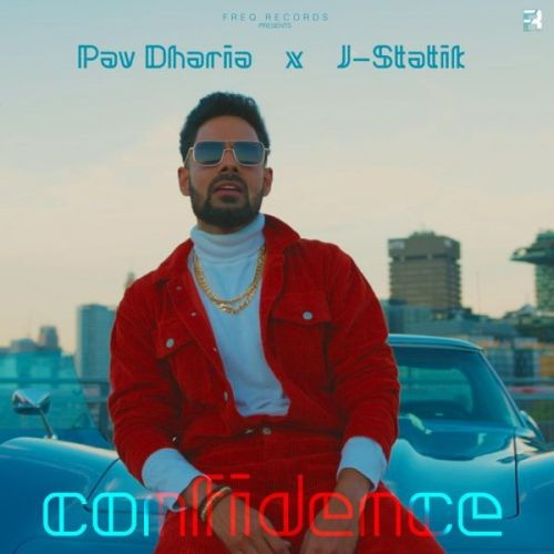 Download Confidence Pav Dharia mp3 song, Confidence Pav Dharia full album download
