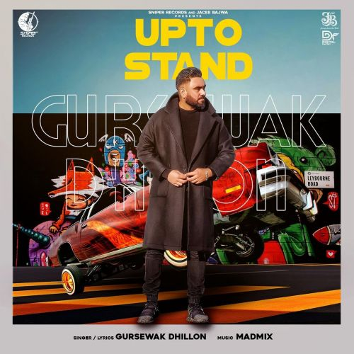 Download Upto Stand Gursewak Dhillon mp3 song, Upto Stand Gursewak Dhillon full album download