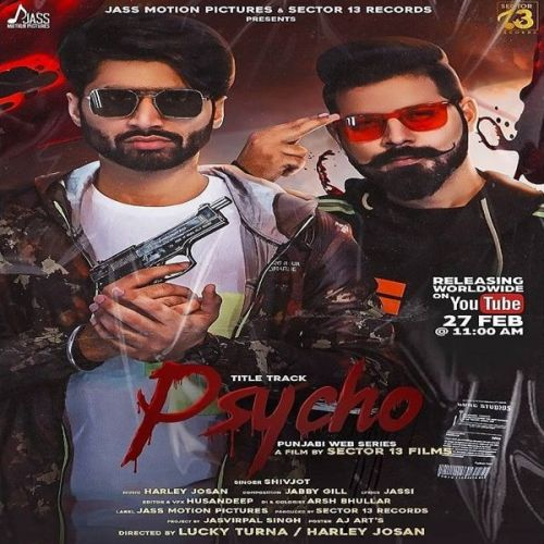 Download Psycho Title Track Shivjot mp3 song, Psycho Title Track Shivjot full album download