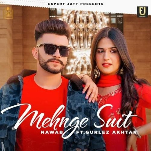 Download Mehnge Suit Nawab, Gurlez Akhtar mp3 song, Mehnge Suit Nawab, Gurlez Akhtar full album download